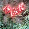 Til Death Neon Sign