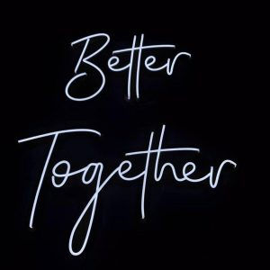 Neon Better Together Sign
